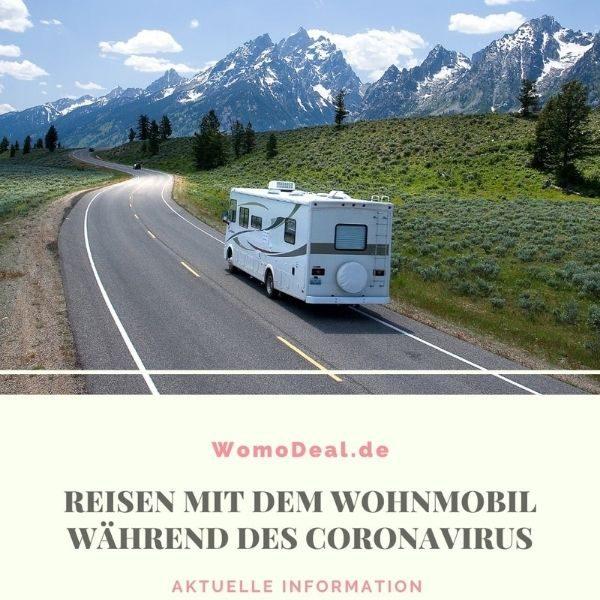 Reisen mit dem Wohnmobil während des coronavirus